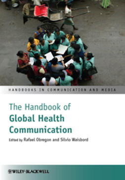 Obregon, Rafael - The Handbook of Global Health Communication, ebook