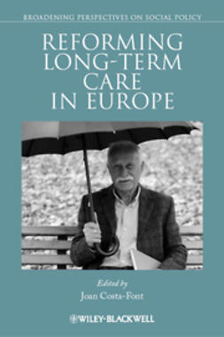Costa-Font, Joan - Reforming Long-term Care in Europe, e-bok