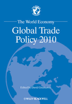 Greenaway, David - The World Economy: Global Trade Policy 2010, ebook