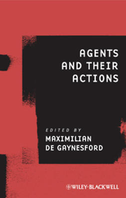 Gaynesford, Maximilian de - Agents and Their Actions, ebook