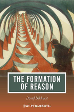 Bakhurst, David - The Formation of Reason, e-bok