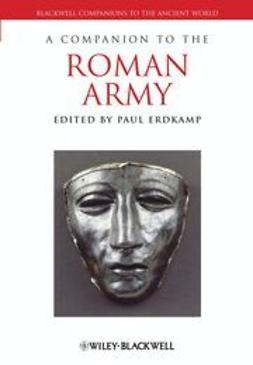 Erdkamp, Paul - A Companion to the Roman Army, ebook