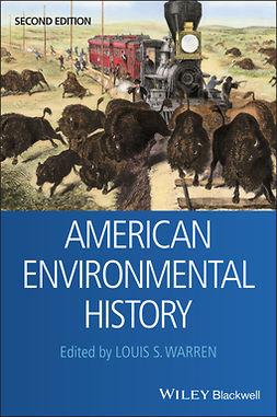 Warren, Louis S. - American Environmental History, e-bok