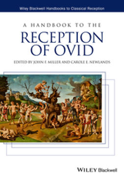 Miller, John F. - A Handbook to the Reception of Ovid, e-bok