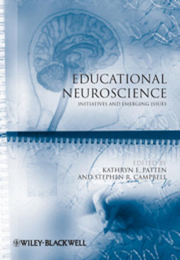Campbell, Stephen R. - Educational Neuroscience: Initiatives and Emerging Issues, e-kirja