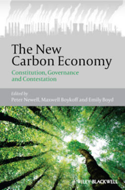 Boyd, Emily - The New Carbon Economy: Constitution, Governance and Contestation, ebook