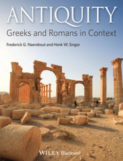 Naerebout, Frederick G. - Antiquity: Greeks and Romans in Context, ebook