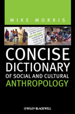 Morris, Mike - Concise Dictionary of Social and Cultural Anthropology, ebook