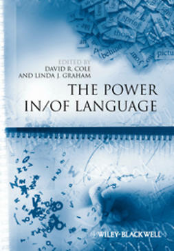 Cole, David R. - The Power In / Of Language, e-kirja