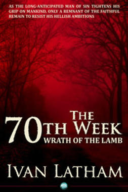 Latham, Ivan - The 70th Week, ebook