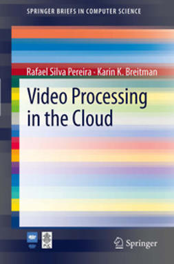 Pereira, Rafael Silva - Video Processing in the Cloud, ebook