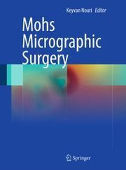 Nouri, Keyvan - Mohs Micrographic Surgery, ebook