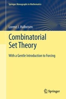 Halbeisen, Lorenz J. - Combinatorial Set Theory, ebook