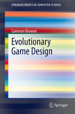 Browne, Cameron - Evolutionary Game Design, ebook
