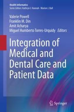 Powell, Valerie - Integration of Medical and Dental Care and Patient Data, ebook