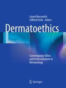 Bercovitch, Lionel - Dermatoethics, ebook