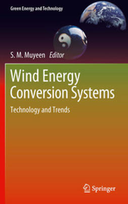 Muyeen, S.M. - Wind Energy Conversion Systems, ebook