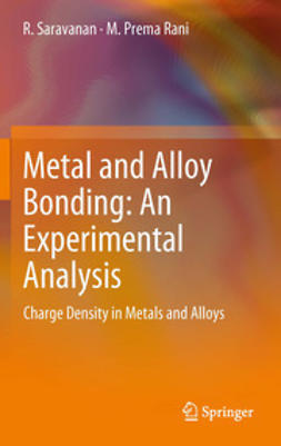 Saravanan, R. - Metal and Alloy Bonding - An Experimental Analysis, ebook
