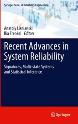 Lisnianski, Anatoly - Recent Advances in System Reliability, e-bok