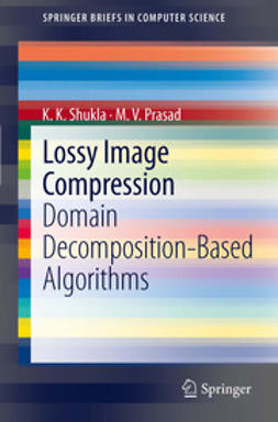 Shukla, K.K. - Lossy Image Compression, ebook