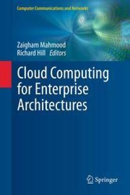 Mahmood, Zaigham - Cloud Computing for Enterprise Architectures, e-bok