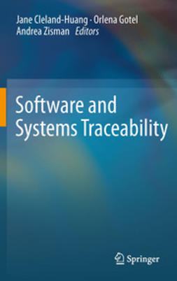 Cleland-Huang, Jane - Software and Systems Traceability, e-bok