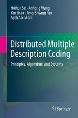 Bai, Huihui - Distributed Multiple Description Coding, ebook