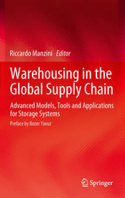 Manzini, Riccardo - Warehousing in the Global Supply Chain, ebook