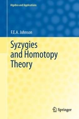 Johnson, F.E.A. - Syzygies and Homotopy Theory, ebook