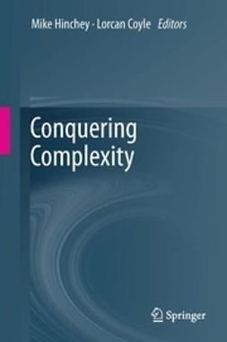 Hinchey, Mike - Conquering Complexity, ebook