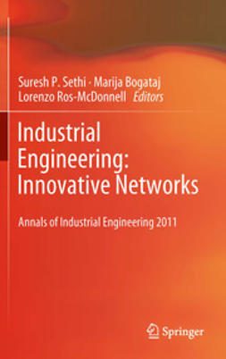 Sethi, Suresh P. - Industrial Engineering: Innovative Networks, e-kirja