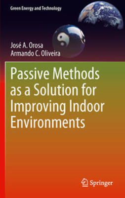 Orosa, José A. - Passive Methods as a Solution for Improving Indoor Environments, ebook