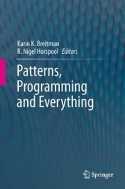 Breitman, Karin K. - Patterns, Programming and Everything, e-bok