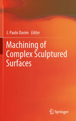 Davim, J. Paulo - Machining of Complex Sculptured Surfaces, e-bok