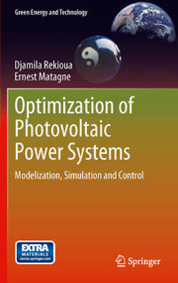 Rekioua, Djamila - Optimization of Photovoltaic Power Systems, ebook