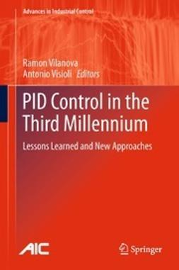 Vilanova, Ramon - PID Control in the Third Millennium, ebook