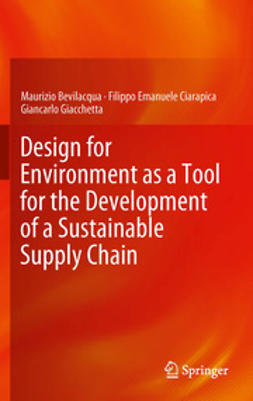 Bevilacqua, Maurizio - Design for Environment as a Tool for the Development of a Sustainable Supply Chain, ebook
