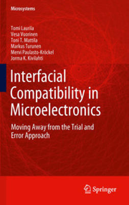 Laurila, Tomi - Interfacial Compatibility in Microelectronics, ebook