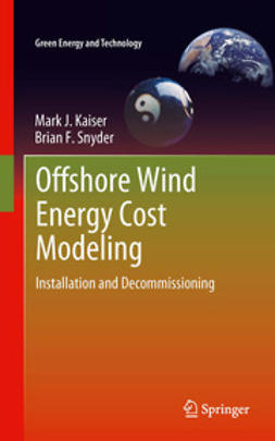 Kaiser, Mark J - Offshore Wind Energy Cost Modeling, ebook