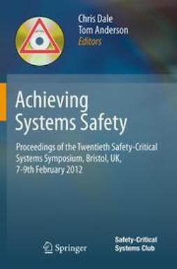 Dale, Chris - Achieving Systems Safety, ebook