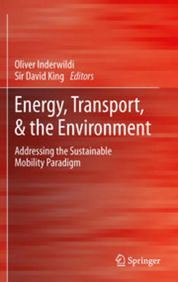Inderwildi, Oliver - Energy, Transport, & the Environment, ebook