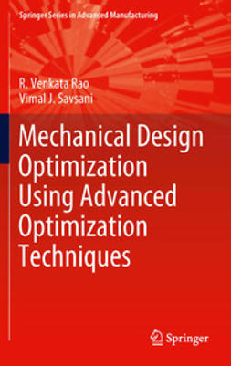 Rao, R. Venkata - Mechanical Design Optimization Using Advanced Optimization Techniques, ebook