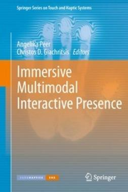 Peer, Angelika - Immersive Multimodal Interactive Presence, ebook