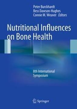 Burckhardt, Peter - Nutritional Influences on Bone Health, e-bok