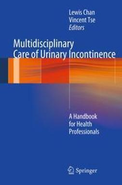 Chan, Lewis - Multidisciplinary Care of Urinary Incontinence, ebook