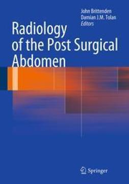 Brittenden, John - Radiology of the Post Surgical Abdomen, ebook
