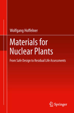 Hoffelner, Wolfgang - Materials for Nuclear Plants, ebook