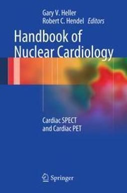 Heller, Gary V. - Handbook of Nuclear Cardiology, ebook