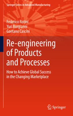 Rotini, Federico - Re-engineering of Products and Processes, ebook