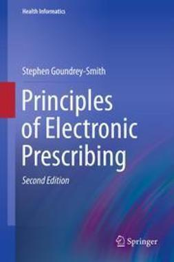 Goundrey-Smith, Stephen - Principles of Electronic Prescribing, ebook